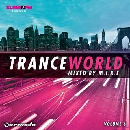 VA - Trance World Vol. 6 Mixed by M.I.K.E (2009) 2хCD