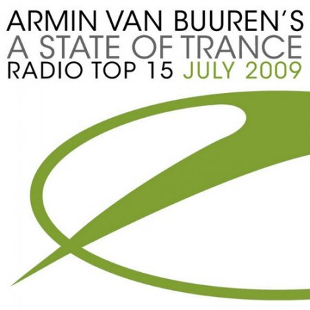 A State Of Trance Radio Show Top 15 July 2009