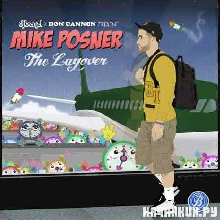 Mike Posner - The Layover (2011)