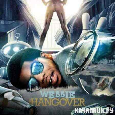 Webbie – The Hangover (2011)