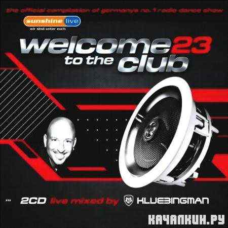 Welcome To The Club 23 (2011)